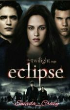 Eclipse - #Wattys2016 by Suicida_Crazy