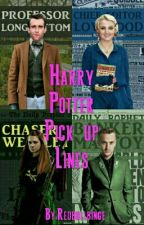 Harry Potter Pick Up Lines by GodOfIllusions