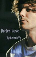 Hater love by SzintiaVg