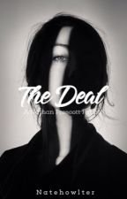 The Deal | n.p by AxiniteSos