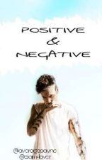 Positive and Negative ||L.P.|| CZ Translation [Book 2] ✔ by ziam-lover