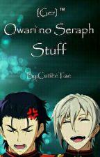 Owari No Seraph Stuff [GER] ™ by CutieeTae
