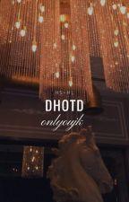 DHOTD ➹ Styles by onlyoujk