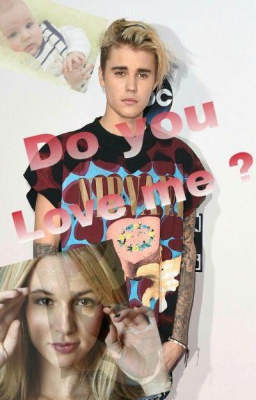 Do you Love me ? (Justin Bieber)