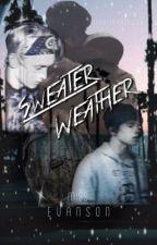 ~Sweater Weather~ [TradleyFanficFr] by MissEvanson
