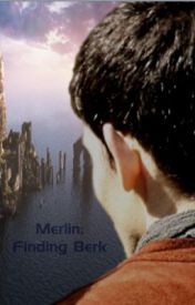 Merlin: Finding Berk by DollopheadedMerlin
