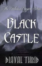 The Kliana Empire Series: The Black Castle by Illeandir