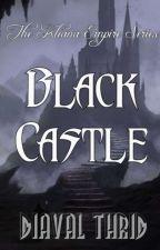 The Kliana Empire Series: Black Castle by Illeandir