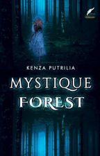 Mystique Forest by kenzajanuzaj