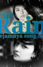 The Rain (Repost ) by GreNal-14