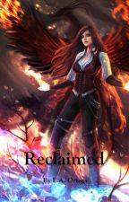 Reclaimed (Book 1) by EricaStanciu