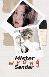 Mr. Wrong Sender (short-story) by KodjeAviValejueza109