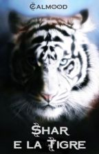 Shar e la Tigre by Calmood