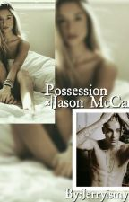 ∆Possession∆ |Jason McCann| by Jerryismypizza