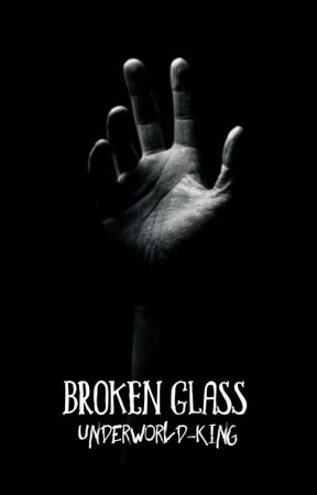 1 | BROKEN GLASS || TWILIGHT by -VoidMoriarty