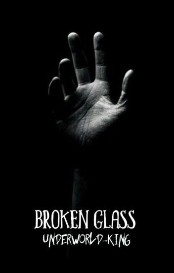 1 | BROKEN GLASS || TWILIGHT