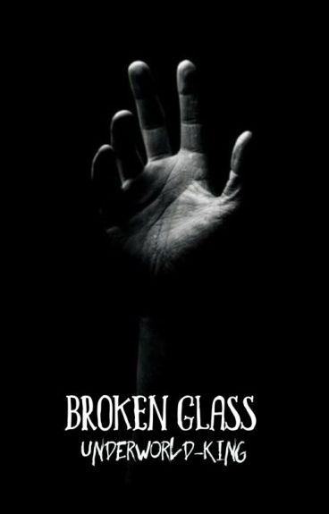 Broken Glass || Twilight {1} (#Watty2016)