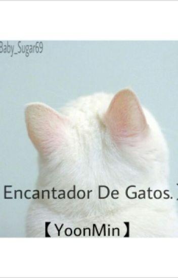 【Encantador De Gatos】