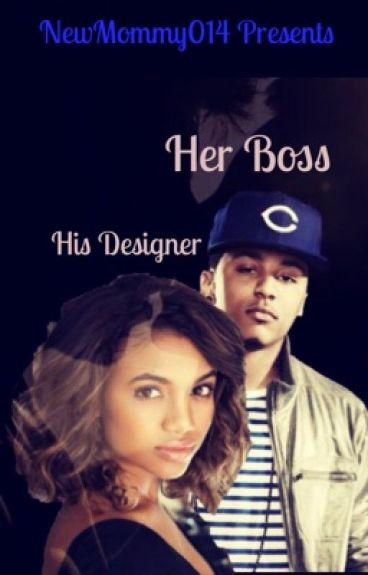 Her Boss, His Designer[ON HOLD]