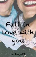 Fall in love with you by TanjaK7
