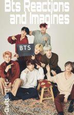 BTS Imagines by -GuitarGirl-