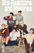 BTS Imagines by -GuitarGirl-