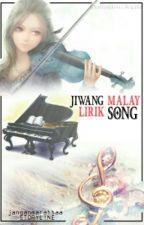 Jiwang  Malay Lirik SONG  by janganmarahhaa