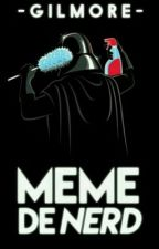 Meme De Nerd by -gilmore-