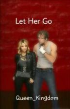 Let Her Go //Dean Ambrose//  by Queen_Kingdom