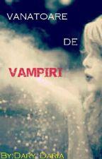 Vanatoare de Vampiri by Dary_Daria