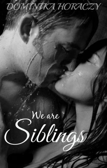 We are Siblings