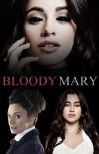 Bloody Mary | Camren - Demon!Camila by WiinterQueen