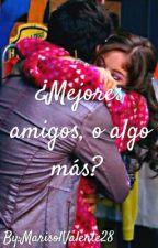 ¿Mejores Amigos, O Algo Más? #LUMON by FelicityForNoow17