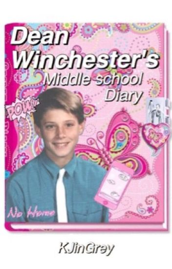 Dean Winchester's Middle School Diary