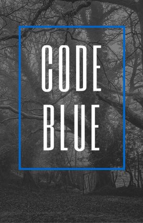 Code Blue by hopelesslyoptimistic