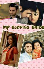 My Eloping Bride by im_sana