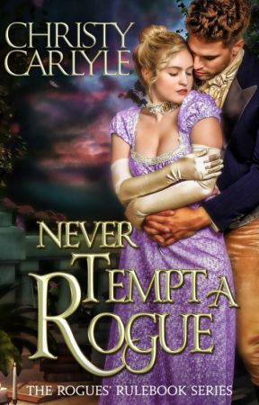 Never Tempt a Rogue by christycarlyle