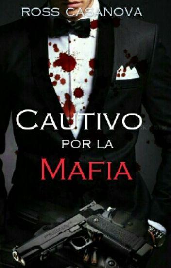 Cautivo por La Mafia  [boyxboy®] ©