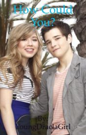 How could you? - iCarly/Seddie fanfic by seventeen_sapphires