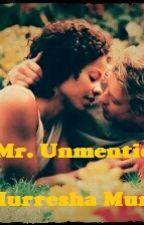 Dear,  Mr. Unmentionable  by murresha