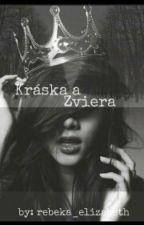Kráska a Zviera (POZASTAVENÉ) by badgirll211
