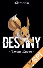 Destiny《Twins Eevee》 by --lemon-