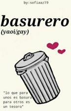 El Basurero (Yaoi/gay Omegaverse)  by sofiaaz19