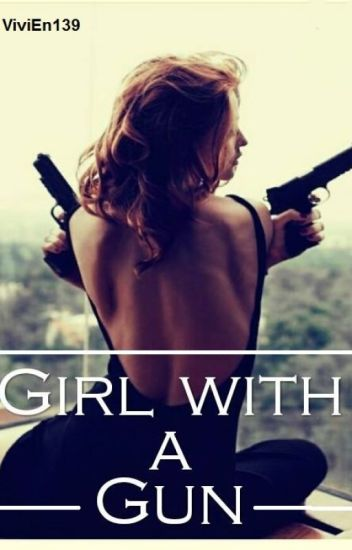 Girl with a gun
