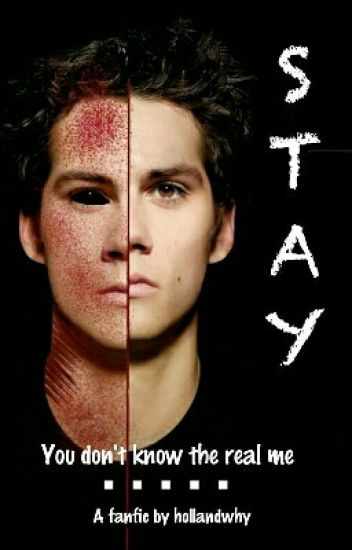 STAY - Dylan O'Brien