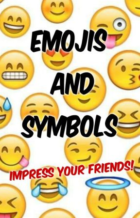 Cool Emojis And Symbols To Impress Your Friends People Wattpad