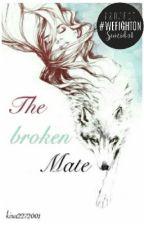 Die gebrochene Mate by Harkirat_kaur