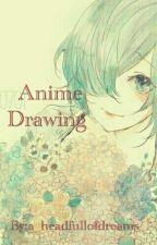 Anime Drawings by a_headfullofdreams_
