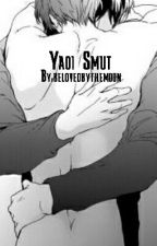 Yaoi Smut by belovedbythemoon