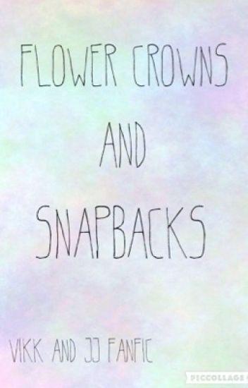 Flower Crowns & Snapbacks ~ KSI and Vikkstar
